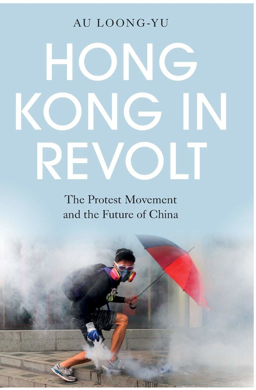 Hong Kong in Revolt: A Conversation with Au Loong-Yu