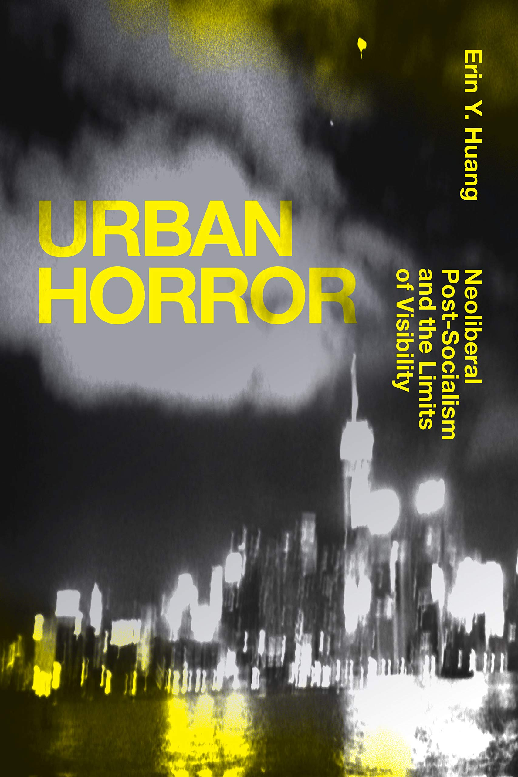 Urban Horror: A Conversation with Erin Y. Huang